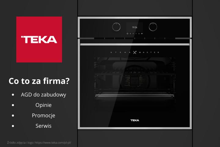 AGD do zabudowy TEKA. Co to za firma? Gdzie kupić? Opinie, promocje, serwis.